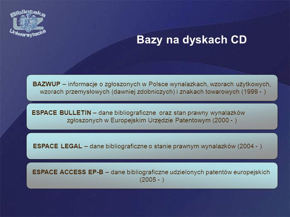 Bazy na dyskach CD BAZWUP – informacje o zgłoszonych w Polsce wynalazkach, wzorach użytkowych,