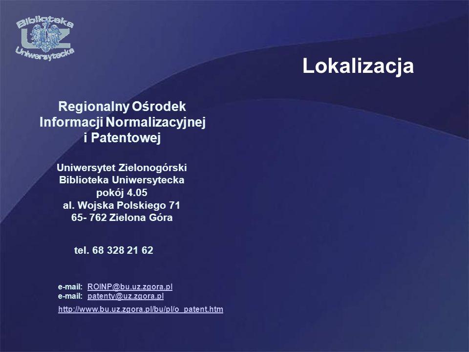 Lokalizacja Regionalny Ośrodek Informacji Normalizacyjnej i Patentowej