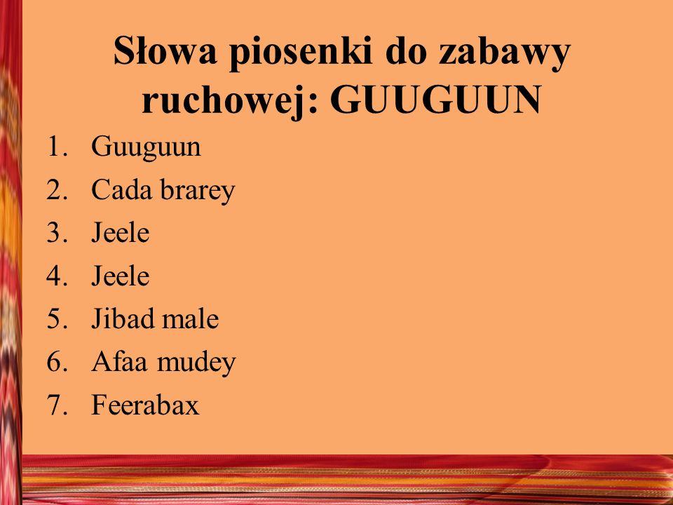 Słowa piosenki do zabawy ruchowej: GUUGUUN
