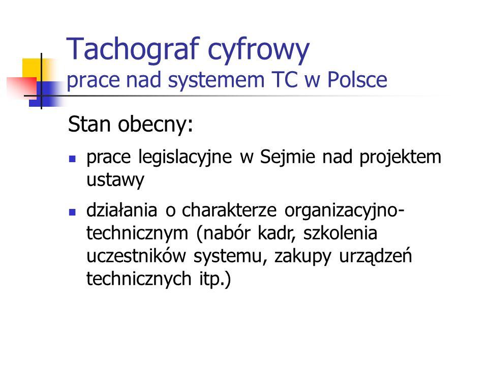 Tachograf cyfrowy prace nad systemem TC w Polsce