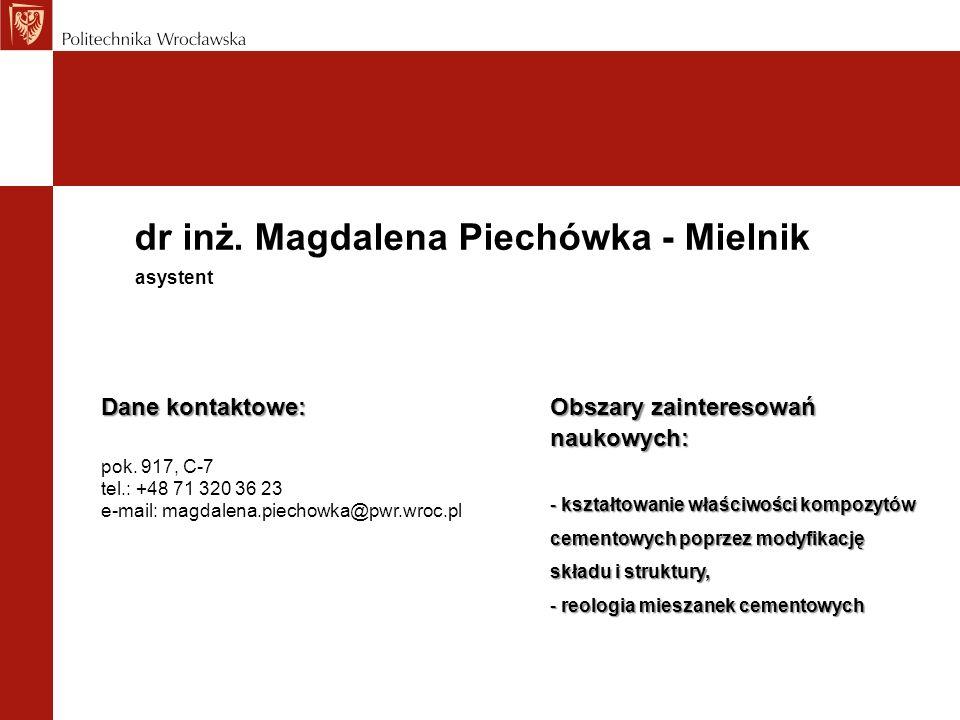 dr inż. Magdalena Piechówka - Mielnik
