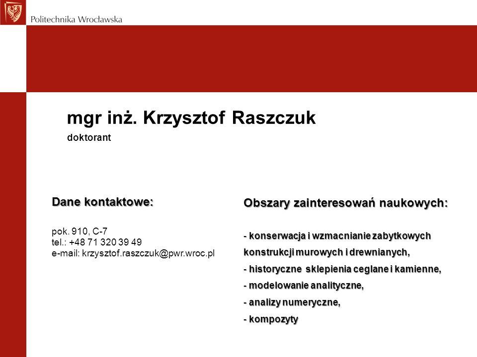 mgr inż. Krzysztof Raszczuk