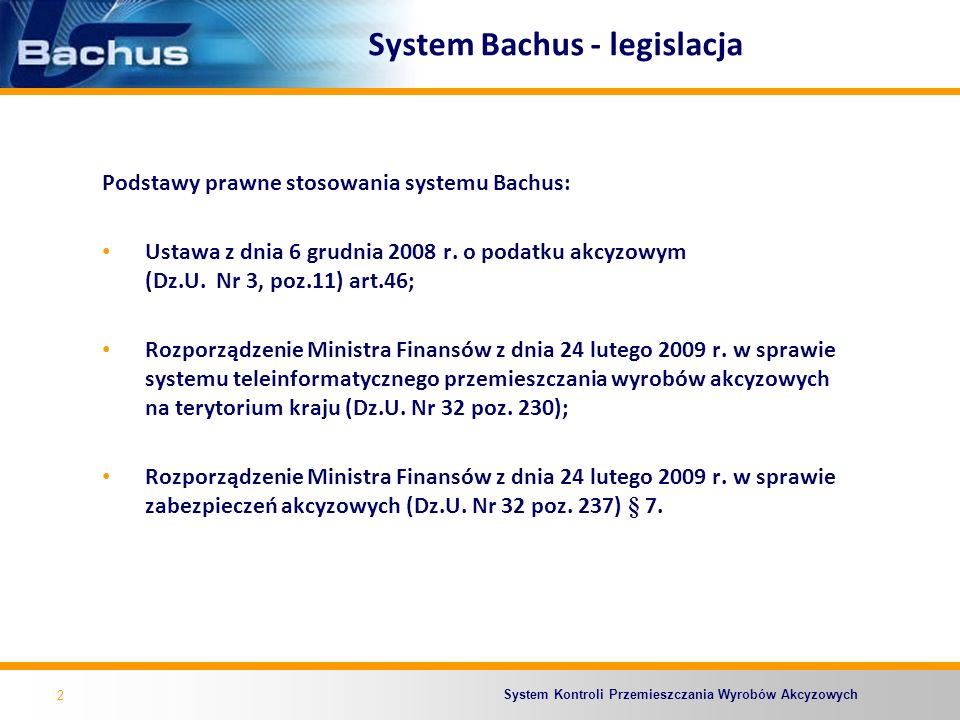 System Bachus - legislacja