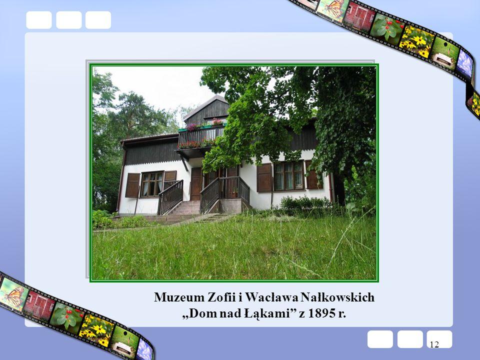 Muzeum Zofii i Wacława Nałkowskich