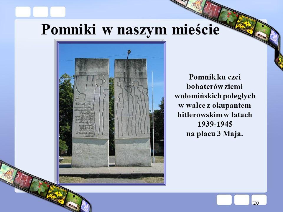 Pomniki w naszym mieście