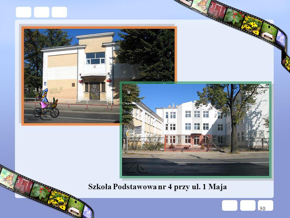 Szkoła Podstawowa nr 4 przy ul. 1 Maja