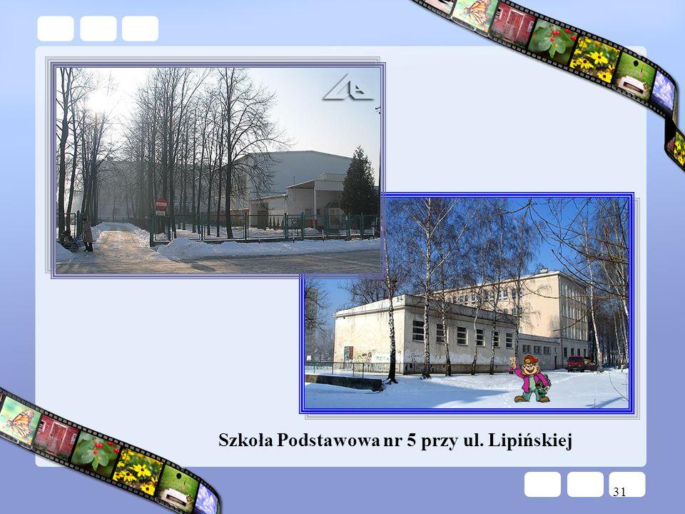 Szkoła Podstawowa nr 5 przy ul. Lipińskiej