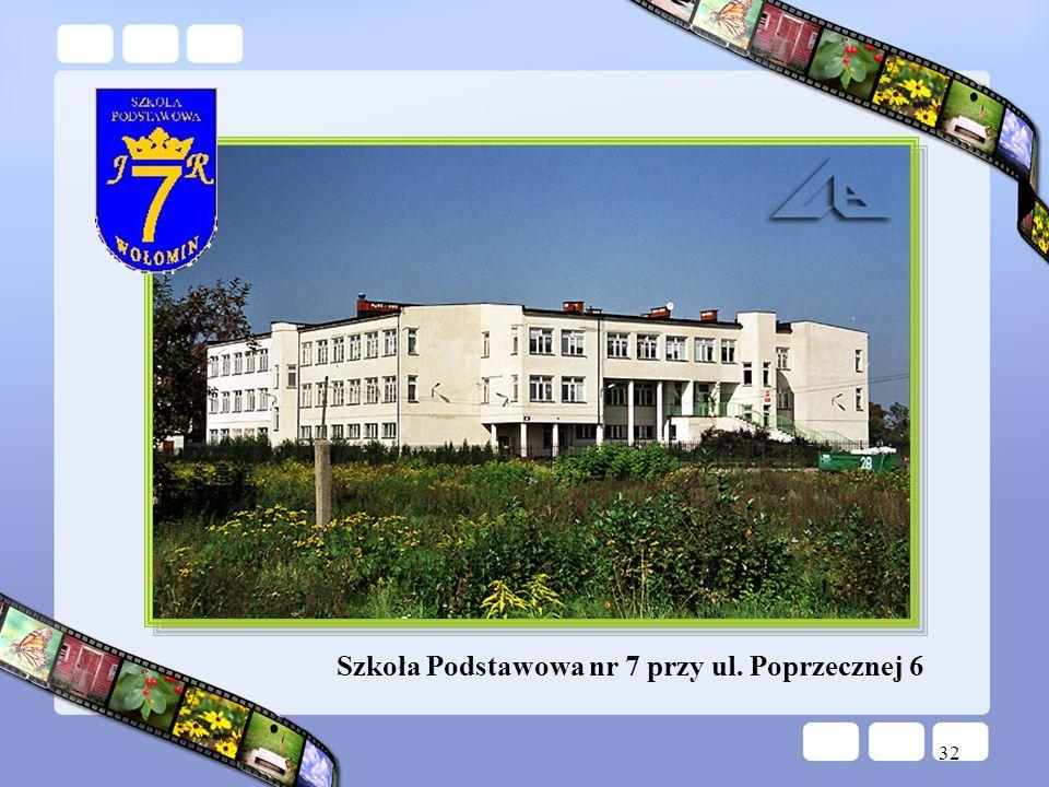 Szkoła Podstawowa nr 7 przy ul. Poprzecznej 6