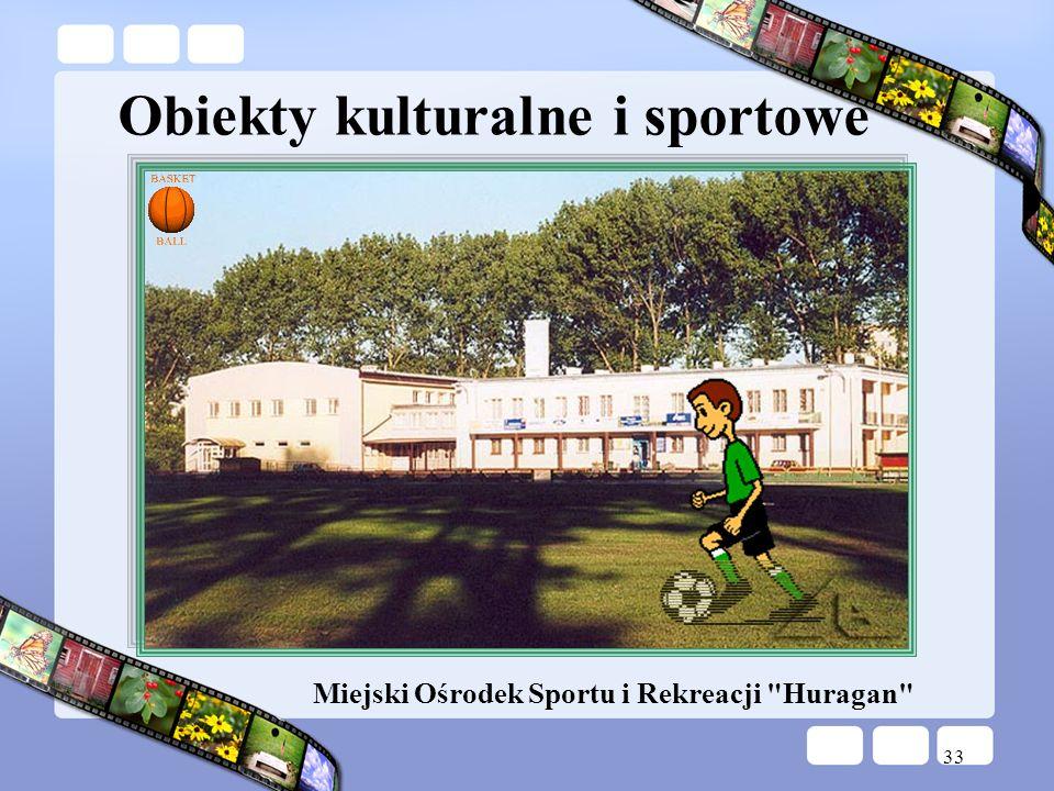 Obiekty kulturalne i sportowe