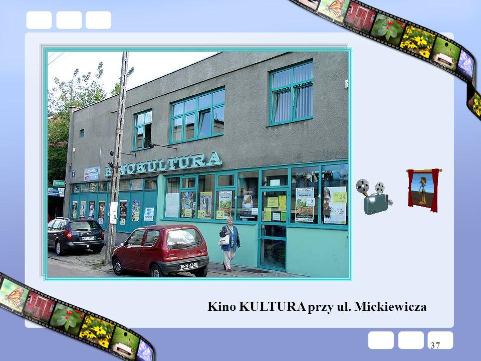 Kino KULTURA przy ul. Mickiewicza