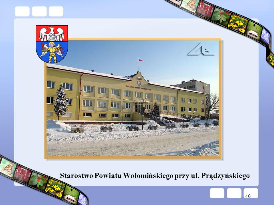 Starostwo Powiatu Wołomińskiego przy ul. Prądzyńskiego