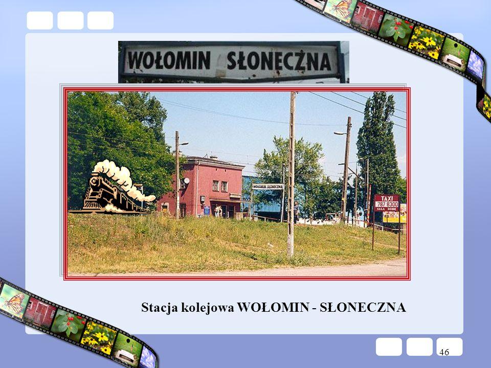 Stacja kolejowa WOŁOMIN - SŁONECZNA