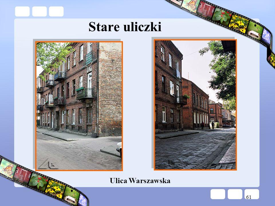 Stare uliczki Ulica Warszawska