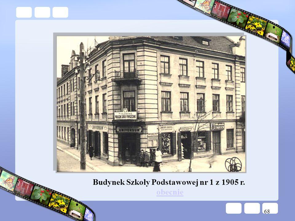 Budynek Szkoły Podstawowej nr 1 z 1905 r. obecnie