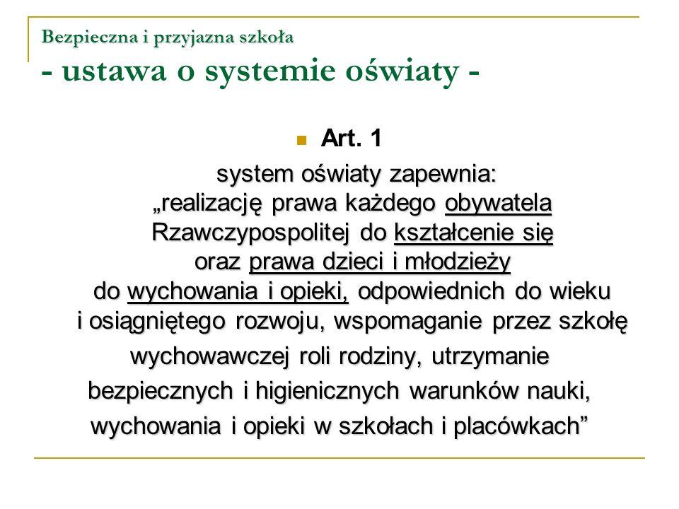 Bezpieczna i przyjazna szkoła - ustawa o systemie oświaty -