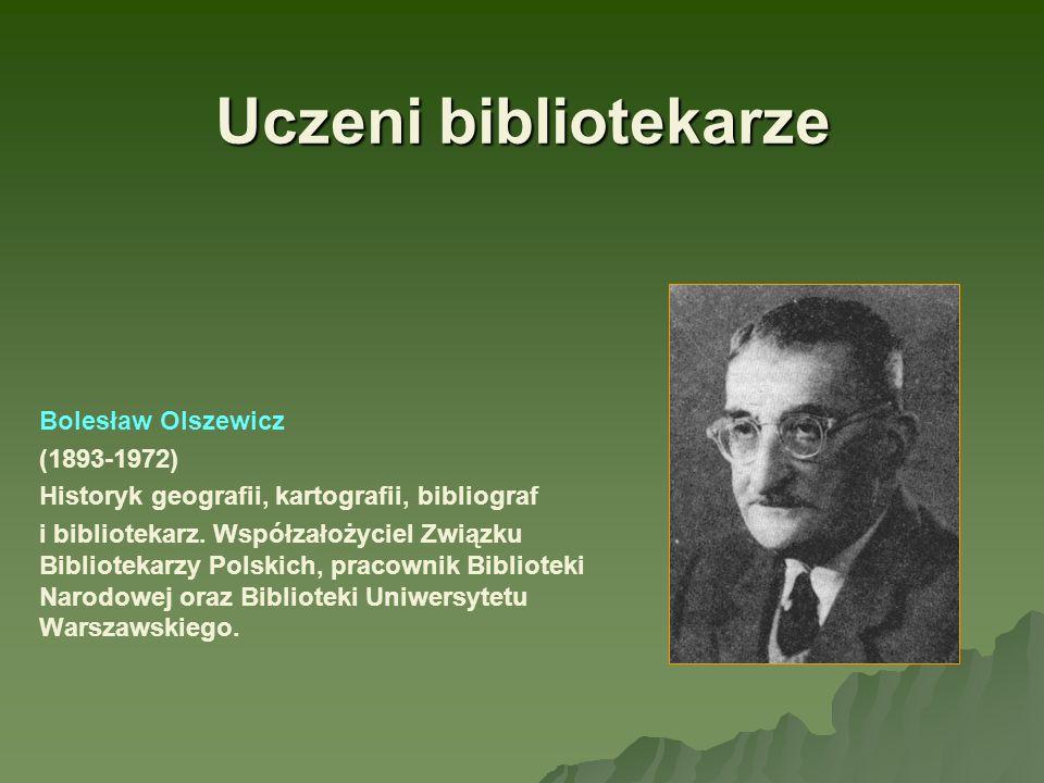 Uczeni bibliotekarze Bolesław Olszewicz (1893-1972)