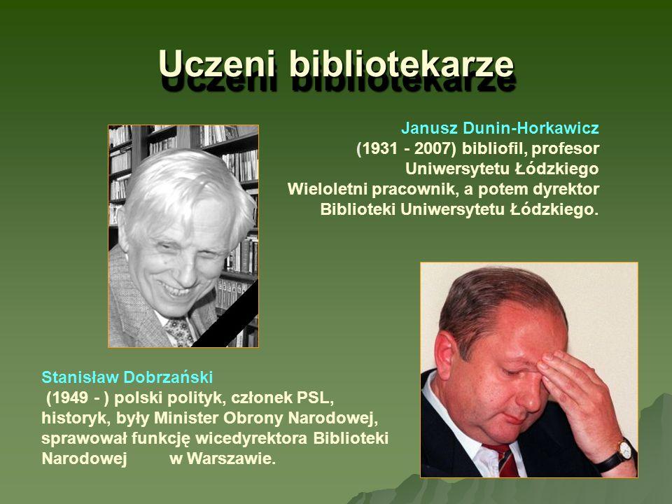 Uczeni bibliotekarze Janusz Dunin-Horkawicz