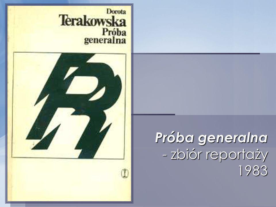 Próba generalna - zbiór reportaży 1983