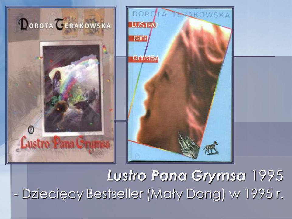 Lustro Pana Grymsa 1995 - Dziecięcy Bestseller (Mały Dong) w 1995 r.