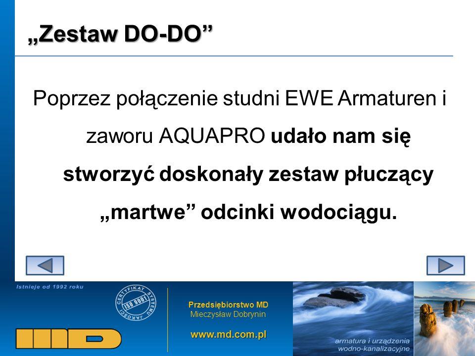 """""""Zestaw DO-DO Poprzez połączenie studni EWE Armaturen i zaworu AQUAPRO udało nam się stworzyć doskonały zestaw płuczący """"martwe odcinki wodociągu."""