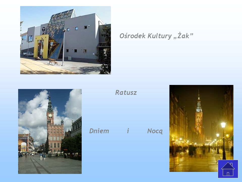 "Ośrodek Kultury ""Żak Ratusz Dniem i Nocą"