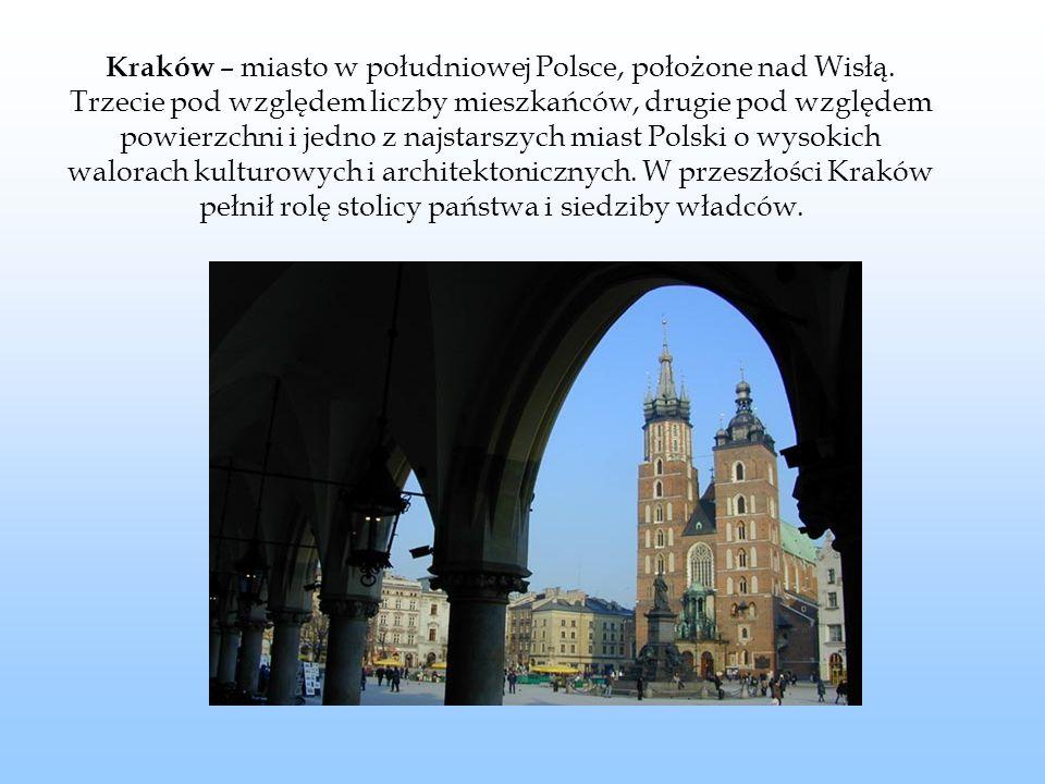 Kraków – miasto w południowej Polsce, położone nad Wisłą