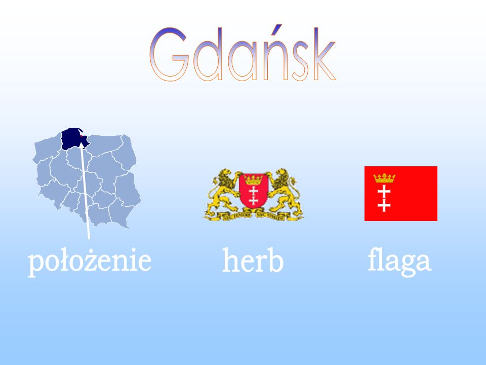 Gdańsk położenie herb flaga