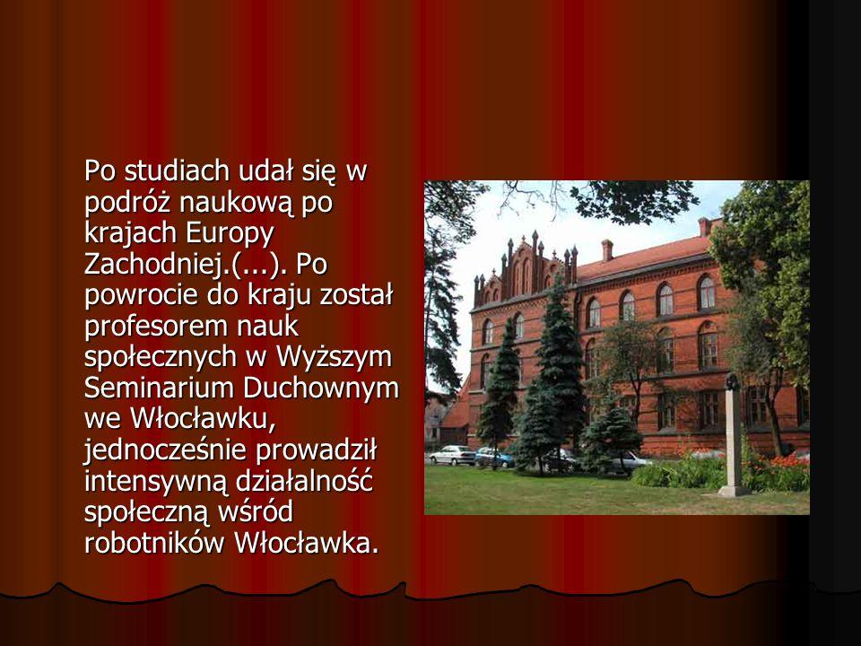 Po studiach udał się w podróż naukową po krajach Europy Zachodniej. (
