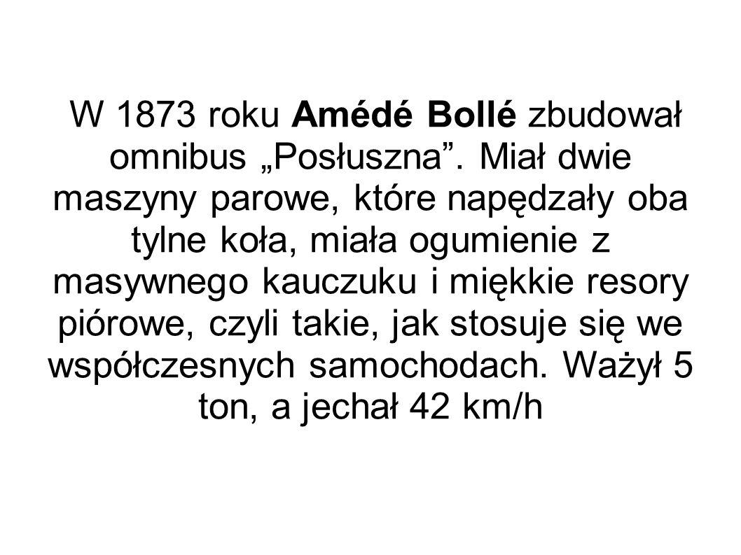 """W 1873 roku Amédé Bollé zbudował omnibus """"Posłuszna"""