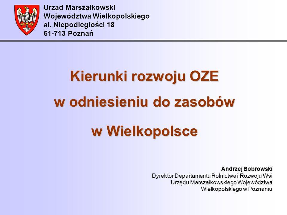 Kierunki rozwoju OZE w odniesieniu do zasobów w Wielkopolsce