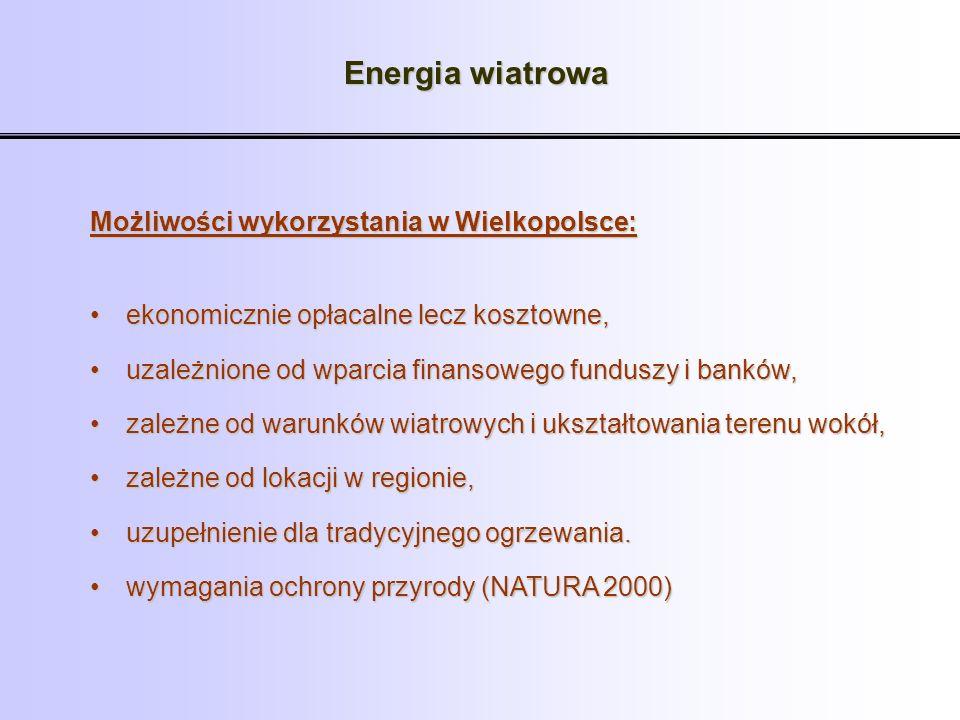 Energia wiatrowa Możliwości wykorzystania w Wielkopolsce: