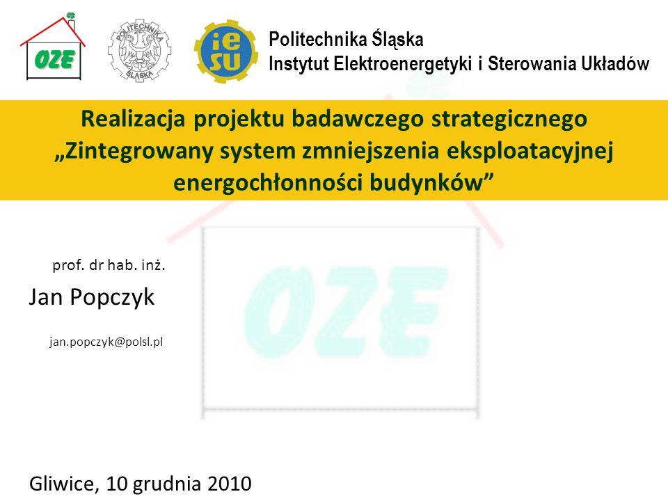 prof. dr hab. inż. Jan Popczyk. jan.popczyk@polsl.pl. Gliwice, 10 grudnia 2010. Politechnika Śląska.
