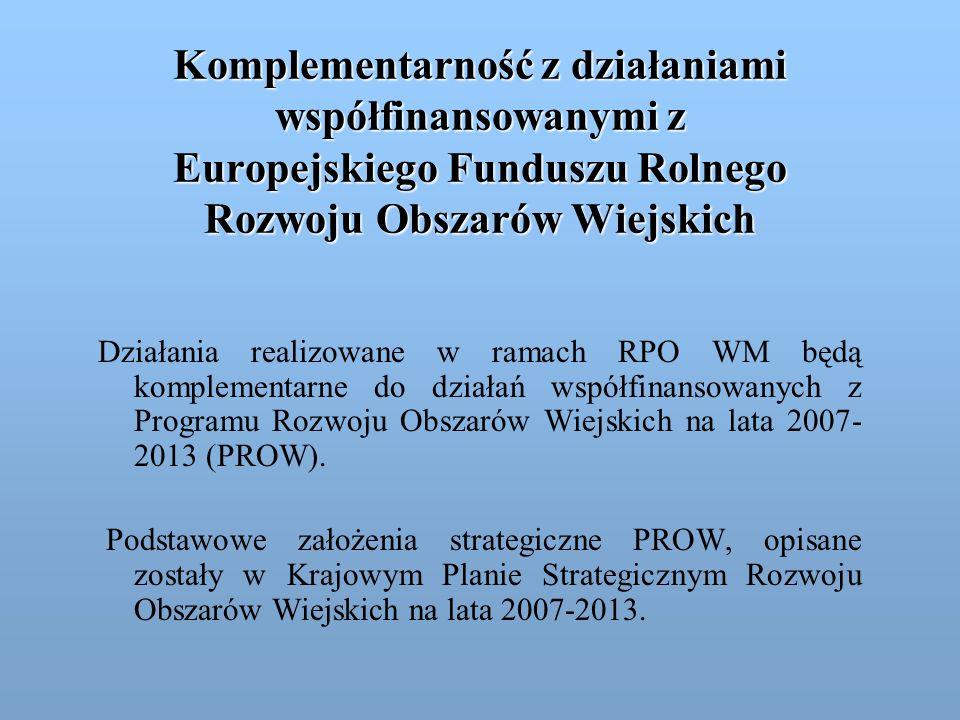Komplementarność z działaniami współfinansowanymi z Europejskiego Funduszu Rolnego Rozwoju Obszarów Wiejskich