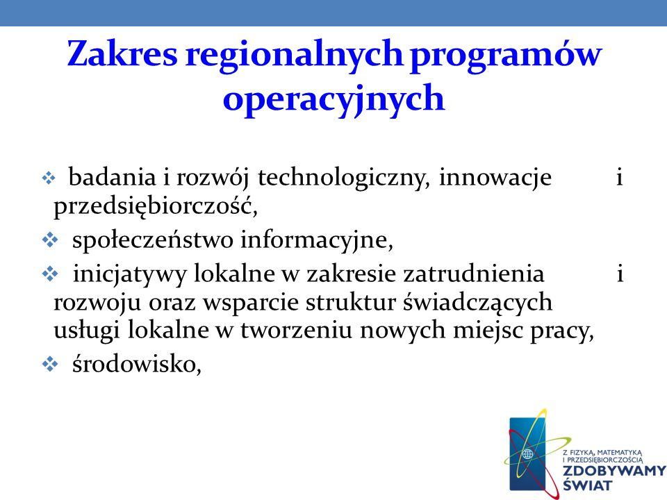 Zakres regionalnych programów operacyjnych