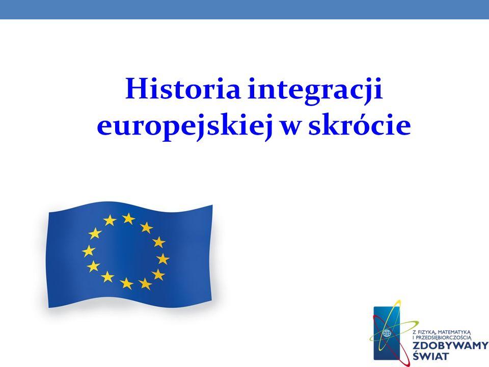 Historia integracji europejskiej w skrócie