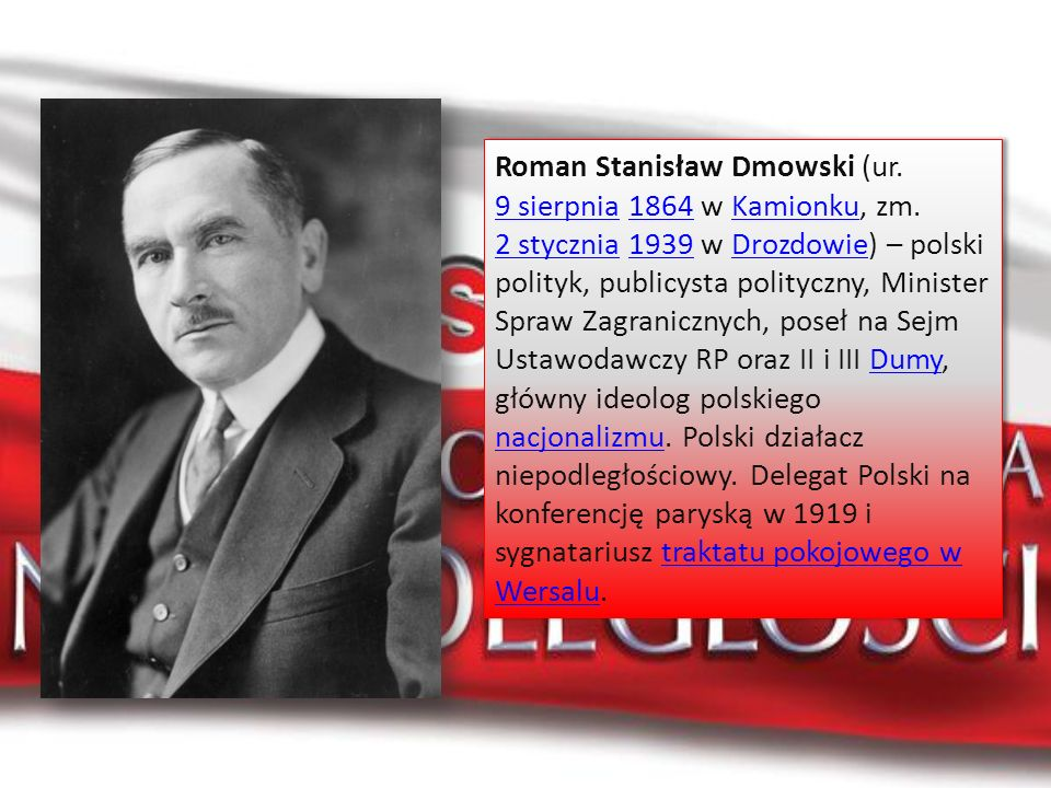 Roman Stanisław Dmowski (ur. 9 sierpnia 1864 w Kamionku, zm