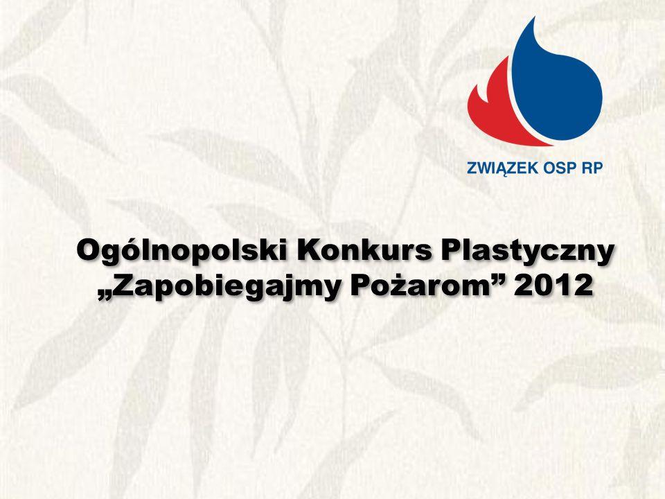 """Ogólnopolski Konkurs Plastyczny """"Zapobiegajmy Pożarom 2012"""