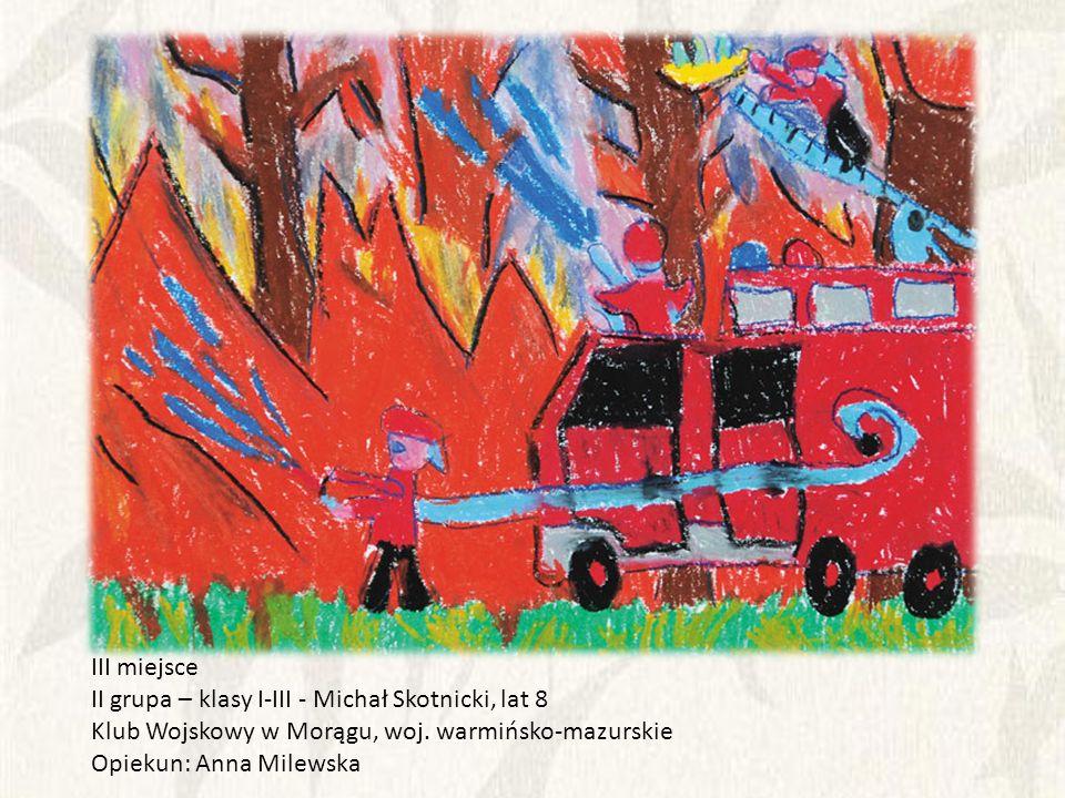 III miejsce II grupa – klasy I-III - Michał Skotnicki, lat 8. Klub Wojskowy w Morągu, woj. warmińsko-mazurskie.