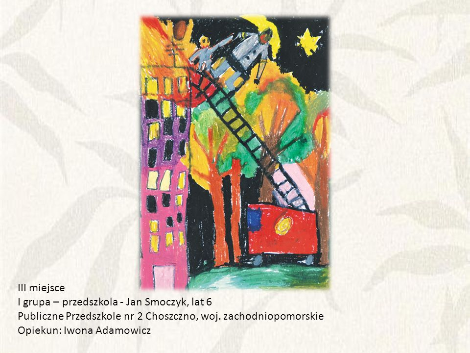 III miejsce I grupa – przedszkola - Jan Smoczyk, lat 6. Publiczne Przedszkole nr 2 Choszczno, woj. zachodniopomorskie.