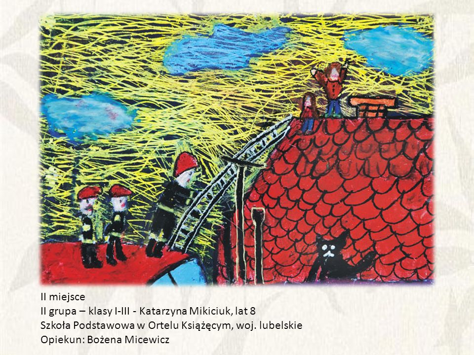 II miejsce II grupa – klasy I-III - Katarzyna Mikiciuk, lat 8. Szkoła Podstawowa w Ortelu Książęcym, woj. lubelskie.