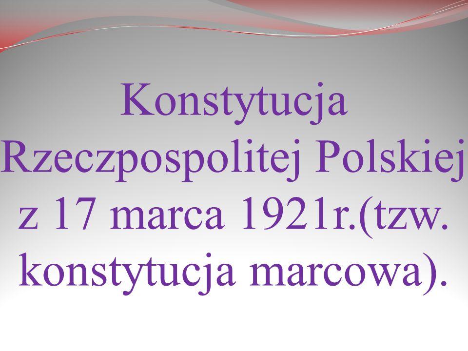 Konstytucja Rzeczpospolitej Polskiej z 17 marca 1921r. (tzw