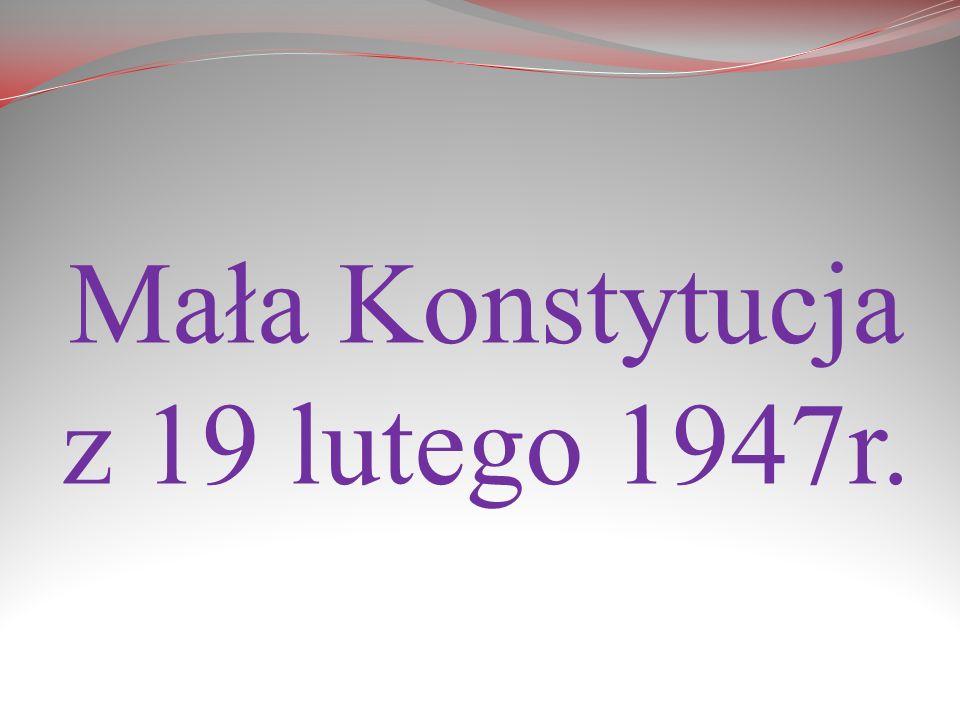 Mała Konstytucja z 19 lutego 1947r.