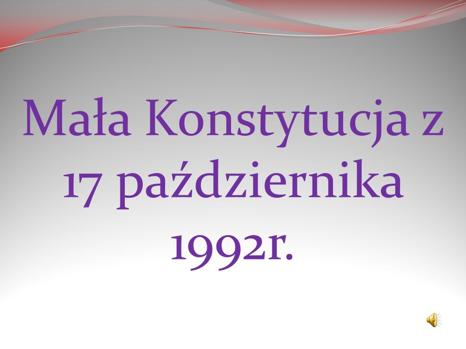 Mała Konstytucja z 17 października 1992r.
