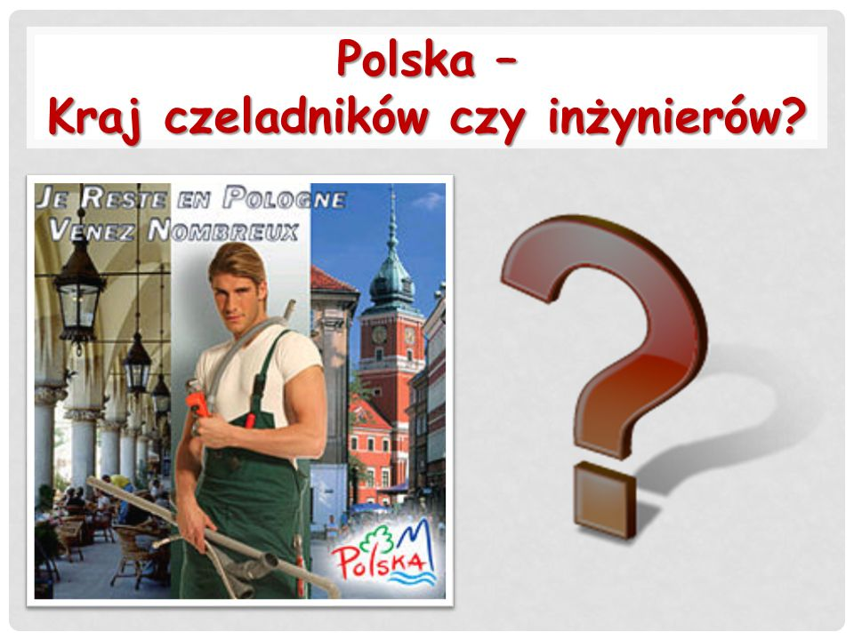 Polska – Kraj czeladników czy inżynierów