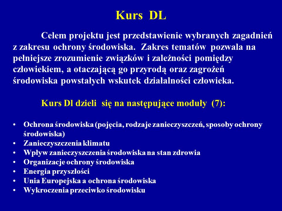 Kurs DL z zakresu ochrony środowiska. Zakres tematów pozwala na