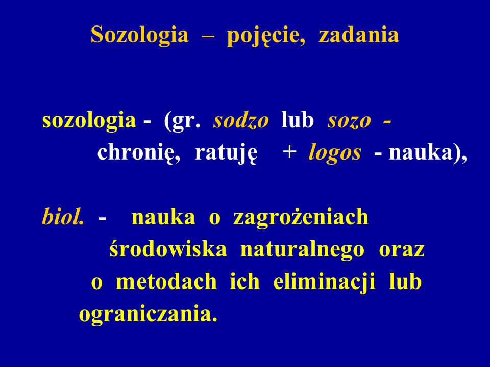 Sozologia – pojęcie, zadania