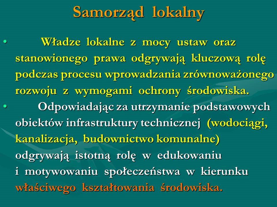Samorząd lokalny Władze lokalne z mocy ustaw oraz