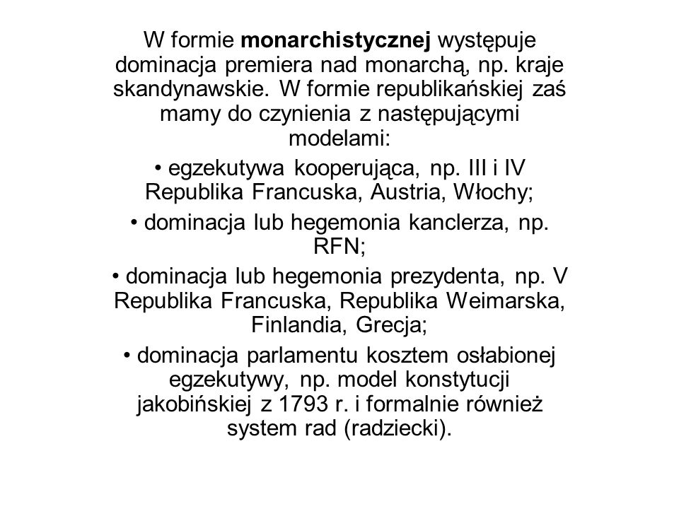 • dominacja lub hegemonia kanclerza, np. RFN;