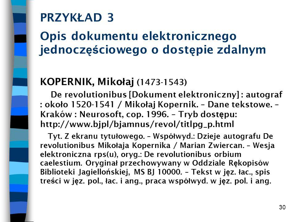 PRZYKŁAD 3 Opis dokumentu elektronicznego jednoczęściowego o dostępie zdalnym