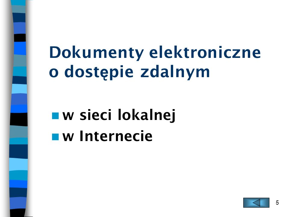 Dokumenty elektroniczne o dostępie zdalnym